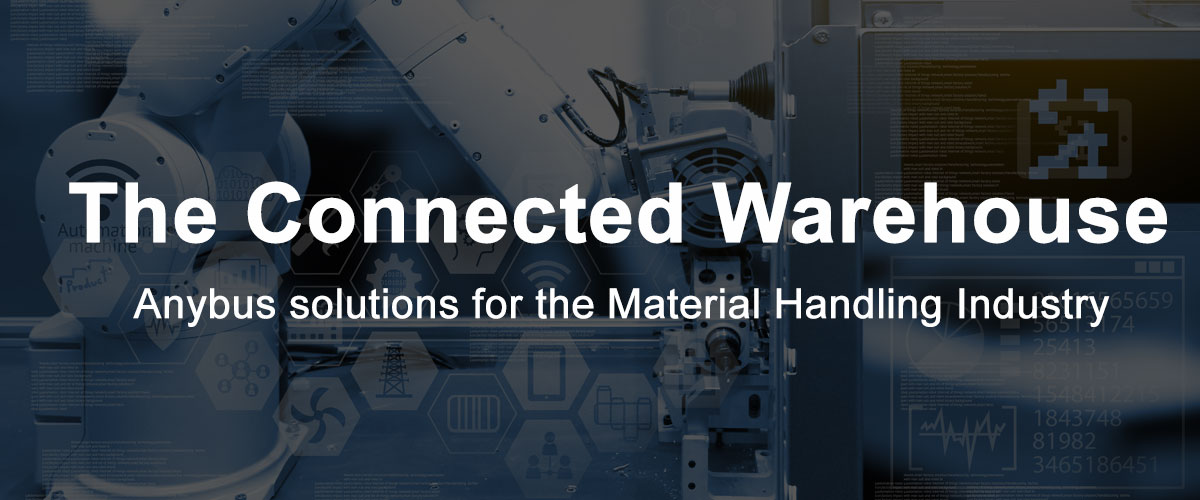The IIoT Connected Warehouse for the Material Handling Industry